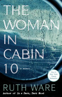 The Woman in Cabin 10 The Author Of In A Dark Dark