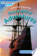 Discovery Kids Readers  Incredible Adventures