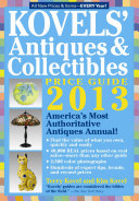 Kovels  Antiques   Collectibles Price Guide 2013