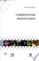 La recuperación de la lengua ancestral de los yanaconas