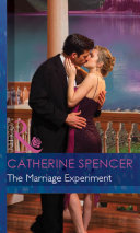 The Marriage Experiment  Mills   Boon Modern   Secret Passions  Book 1