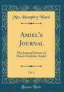 Amiel's Journal, Vol. 1