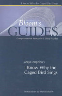 Bloom s Guides    I Know Why the Caged Bird Sings