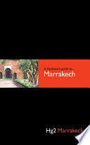 A Hedonist s Guide to Marrakech