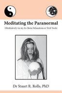 Meditating the Paranormal