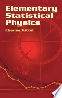 Elementary Statistical Physics : important topics as the properties...