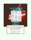Do It Yourself Medicine
