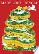 The Twenty four Days Before Christmas