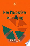 New Perspectives on Bullying Of Settings Including Kindergartens Schools The Workplace