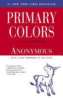 Ebook Primary Colors Epub Anonymous,Joe Klein Apps Read Mobile