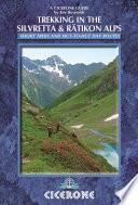 Trekking in the Silvretta and R  tikon Alps