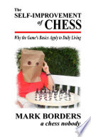 The Self Improvement of Chess