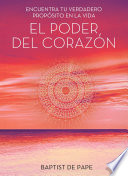 El Poder Del Coraz N The Power Of The Heart Spanish Edition