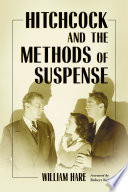 Hitchcock And The Methods Of Suspense book