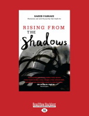 Rising from the Shadows  Revolution  War and the Journey That Made Me  Large Print 16pt