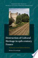Destruction of Cultural Heritage in 19th century France