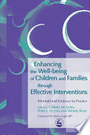 Enhancing the Well being of Children and Families Through Effective Interventions