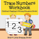 Trace Numbers Workbook