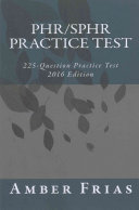 Phr Sphr Practice Test   2016 Edition