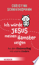 Ich W Rde Jesus Meinen Hamster Zeigen