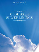 Clouds And Silverlinings book