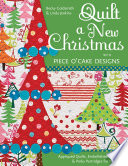 Quilt a New Christmas with Piece O Cake Designs