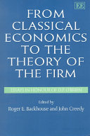 From Classical Economics to the Theory of the Firm