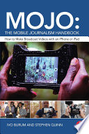 MOJO  The Mobile Journalism Handbook