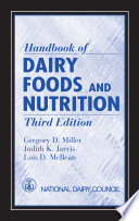 Handbook of Dairy Foods and Nutrition  Third Edition