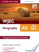 Wjec As Geography Student Unit Guide New Edition Unit G2 Changing Human Environments