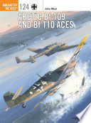 Arctic Bf 109 and Bf 110 Aces