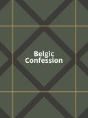 Belgic Confession Book