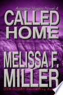 Called Home An Aroostine Higgins Novel
