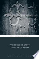 Writings Of Saint Francis Of Assisi