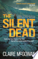 The Silent Dead (Paula Maguire 3) The Third In Claire Mcgowan S Terrific Hard Hitting Crime