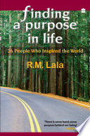Finding A Purpose In Life   26 People Who Inspired The World