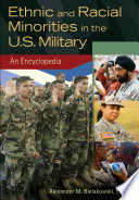 Ethnic and Racial Minorities in the U S  Military  A L