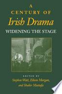 A Century of Irish Drama
