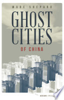 Ghost Cities Of China : new cities in china stand...