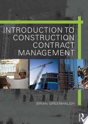 Introduction to Construction Contract Management - ISBN:9781317549420