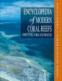 Encyclopedia of Modern Coral Reefs