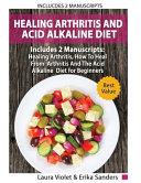 Healing Arthritis And Acid Alkaline Diet