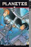 Planetes Volume 4: : mars development project. however, hachimaki's...