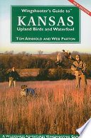 Wingshooter s Guide to Kansas Upland Birds and Waterfowl