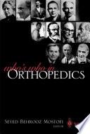 Who s Who in Orthopedics