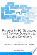 Progress in SOI Structures and Devices Operating at Extreme Conditions