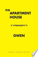 The Apartment House  Gwen