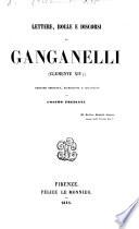 Lettere, bolle e discorsi di Ganganelli ... Edizione ordinata, accresciuta e illustrata da Cosimo Frediani