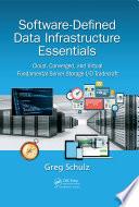 Software Defined Data Infrastructure Essentials