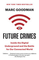 Future Crimes by Marc Goodman/